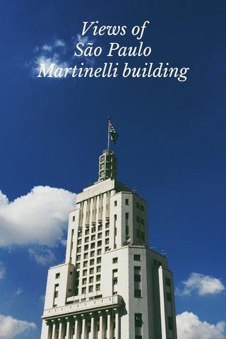 Views of São Paulo Martinelli building