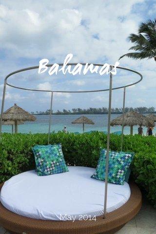 Bahamas May 2014