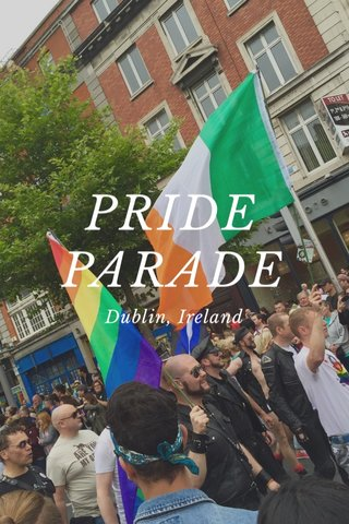 PRIDE PARADE Dublin, Ireland