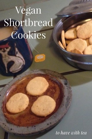 Vegan Shortbread Cookies to have with tea