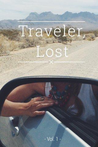 Traveler, Lost - Vol. 1 -