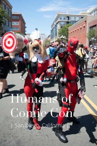 Humans of Comic Con | San Diego, California |