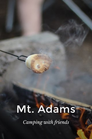 Mt. Adams Camping with friends