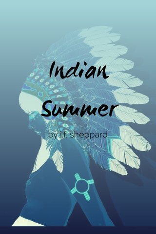 Indian Summer by i.f. sheppard