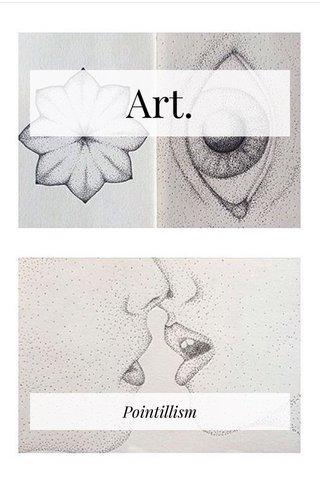 Art. Pointillism