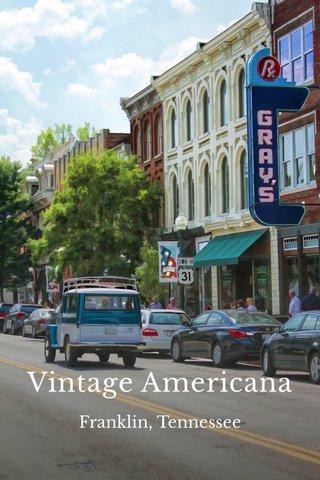Vintage Americana Franklin, Tennessee