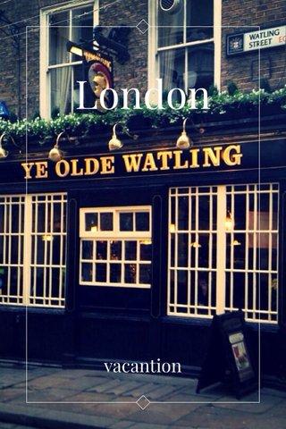 London vacantion