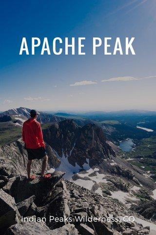 APACHE PEAK Indian Peaks Wilderness, CO