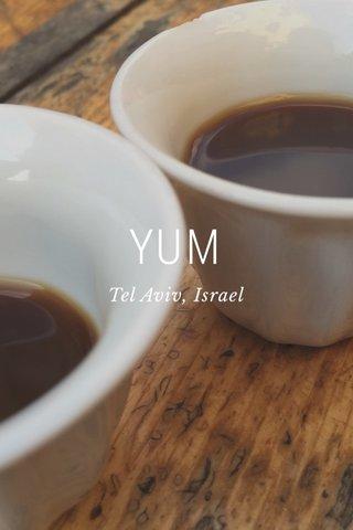 YUM Tel Aviv, Israel