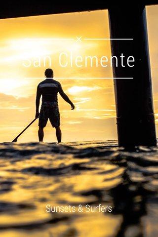 San Clemente Sunsets & Surfers