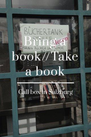 Bring a book//Take a book Call box in Salzburg