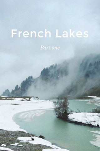 French Lakes Part one