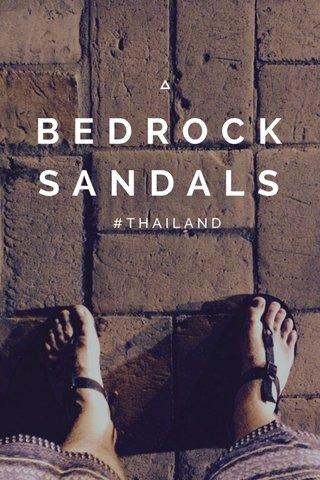 BEDROCK SANDALS #THAILAND