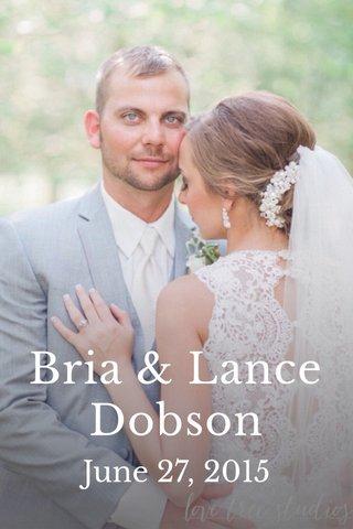 Bria & Lance Dobson June 27, 2015