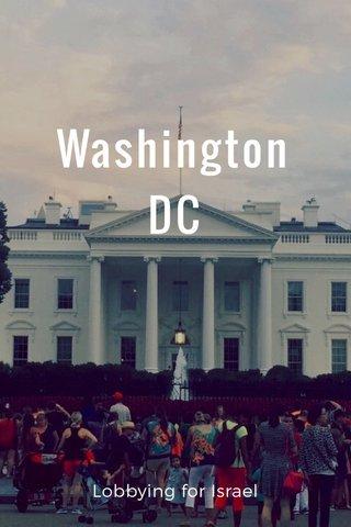 Washington DC Lobbying for Israel