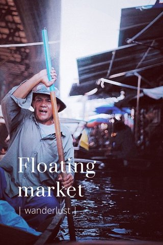 Floating market | wanderlust |