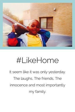 #LikeHome