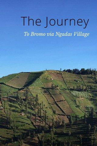 The Journey To Bromo via Ngadas Village