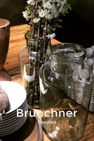 Brunchner Foodies