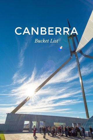 CANBERRA Bucket List