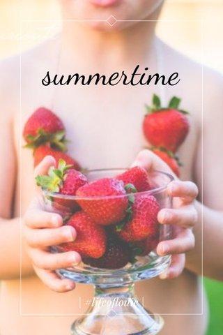 summertime   #lifeoflouie  