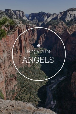 ANGELS ☁️ Hiking With The