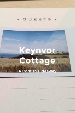 Keynvor Cottage A Cornish Hideaway