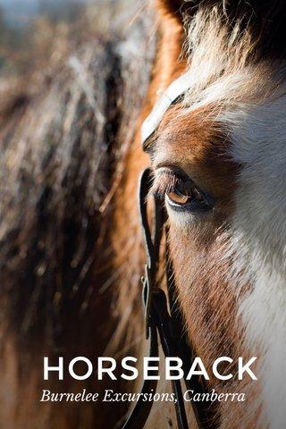 HORSEBACK Burnelee Excursions, Canberra