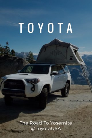 TOYOTA The Road To Yosemite @ToyotaUSA