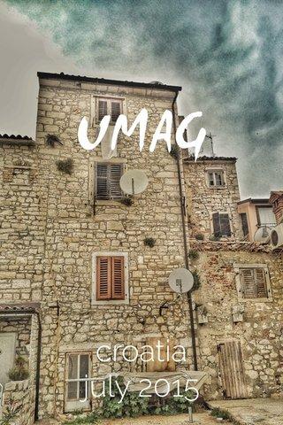 UMAG croatia july 2015