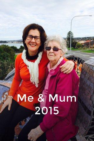 Me & Mum 2015