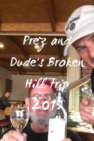 Prez and Dude's Broken Hill trip 2015