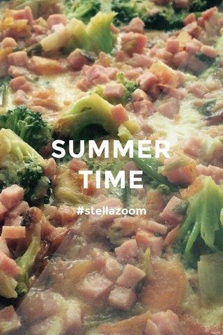 SUMMER TIME #stellazoom