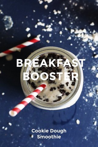 BREAKFAST BOOSTER Cookie Dough Smoothie