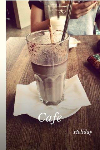 Cafe Holiday
