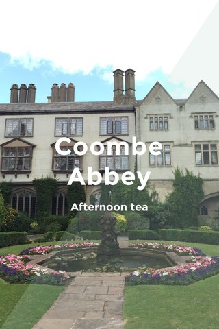 Coombe Abbey Afternoon tea