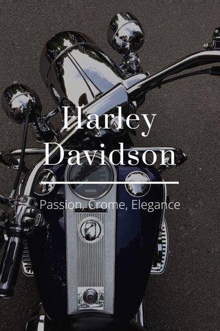 Harley Davidson Passion, Crome, Elegance