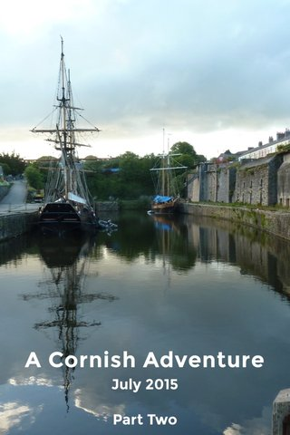 A Cornish Adventure July 2015 Part Two