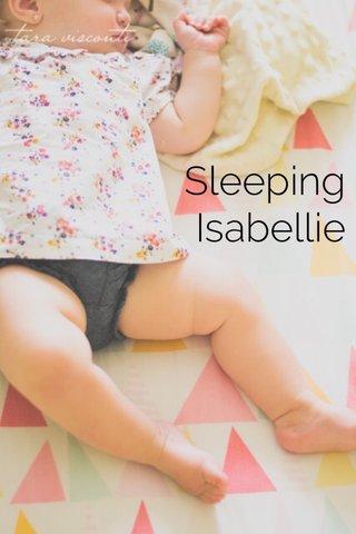 Sleeping Isabellie