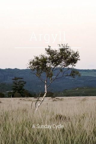 Argyll A Sunday Cycle