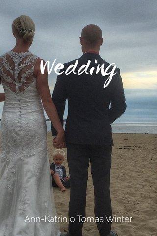 Wedding Ann-Katrin o Tomas Winter