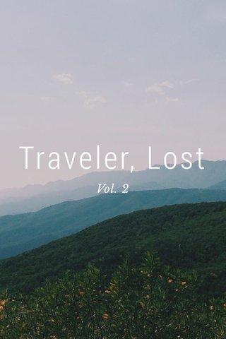 Traveler, Lost Vol. 2