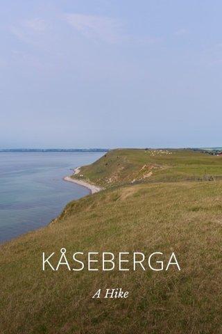 KÅSEBERGA A Hike