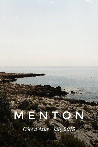 MENTON Côte d'Azur · July 2015