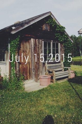 July 15,2015