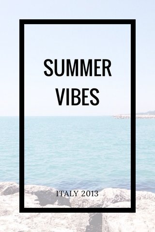SUMMER VIBES ITALY 2013