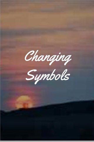 Changing Symbols