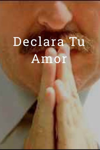 Declara Tu Amor