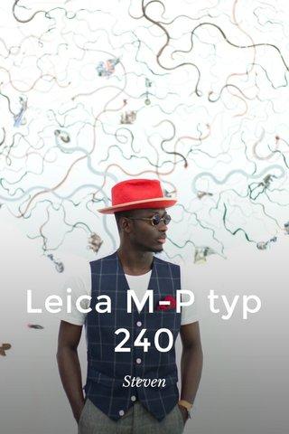 Leica M-P typ 240 Steven