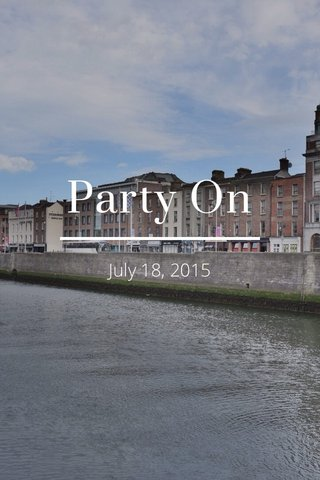 Party On July 18, 2015